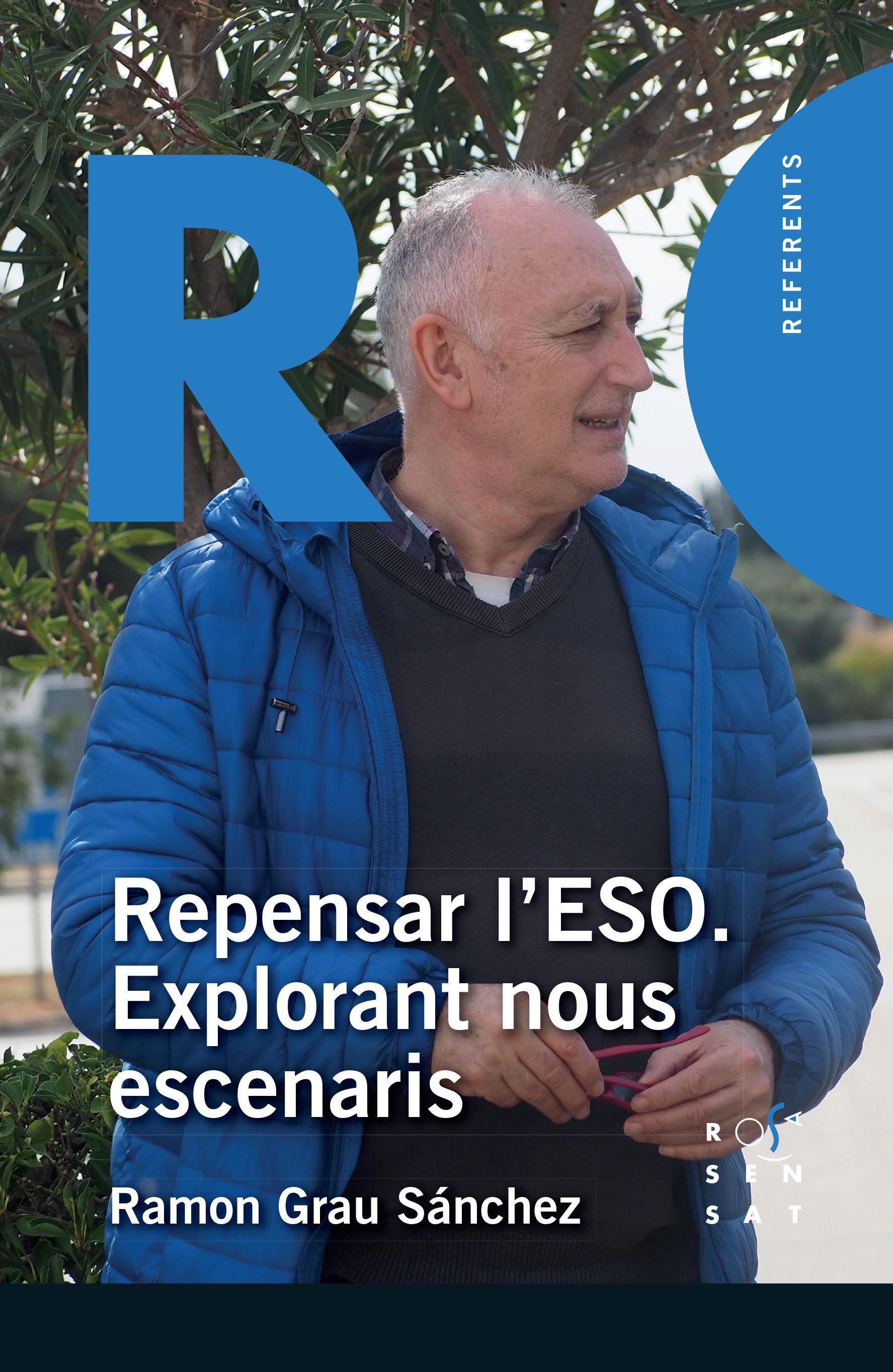 REPENSAR L'ESO. EXPLORANT NOUS ESCENARIS