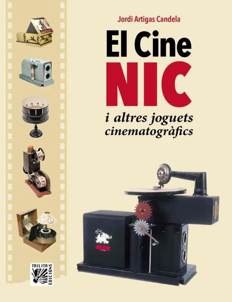 CINE NIC I ALTRES JOGUETS CINEMATOGRAFICS EL