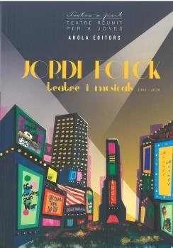 JORDI FOLCK TEATRE I MUSICALS 2002 2020
