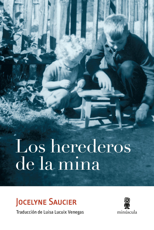 HEREDEROS DE LA MINA LOS