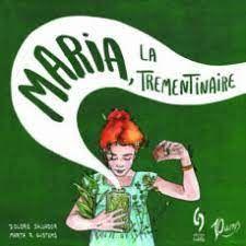 MARIA LA TREMENTINAIRE