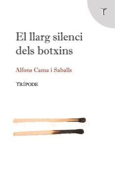 LLARG SILENCI DELS BOTXINS