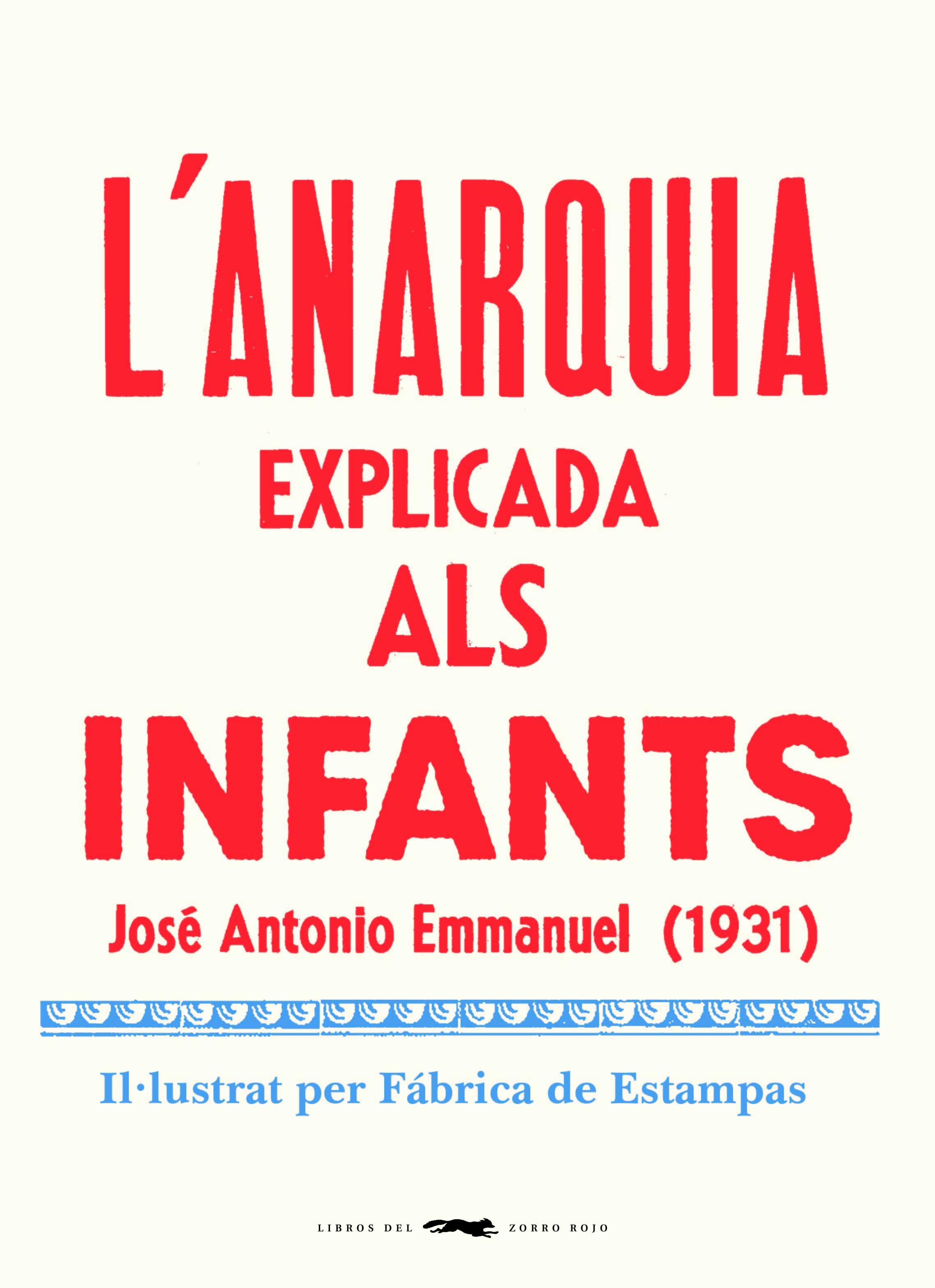 ANARQUIA EXPLICADA ALS INFANTS, L'