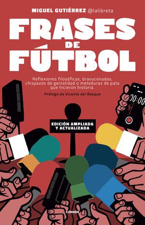FRASES DE FUTBOL EDICION CORNER 100 ANIVERSARIO