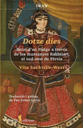 DOTZE DIES RELAT D UN VIATGE A TRAVES