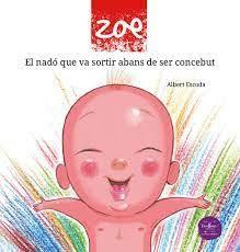 ZOE EL NADO QUE VA SORTIR ABANS DE SER CONCEBUT