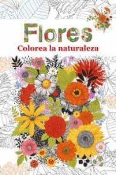 FLORES COLOREA LA NATURALEZA