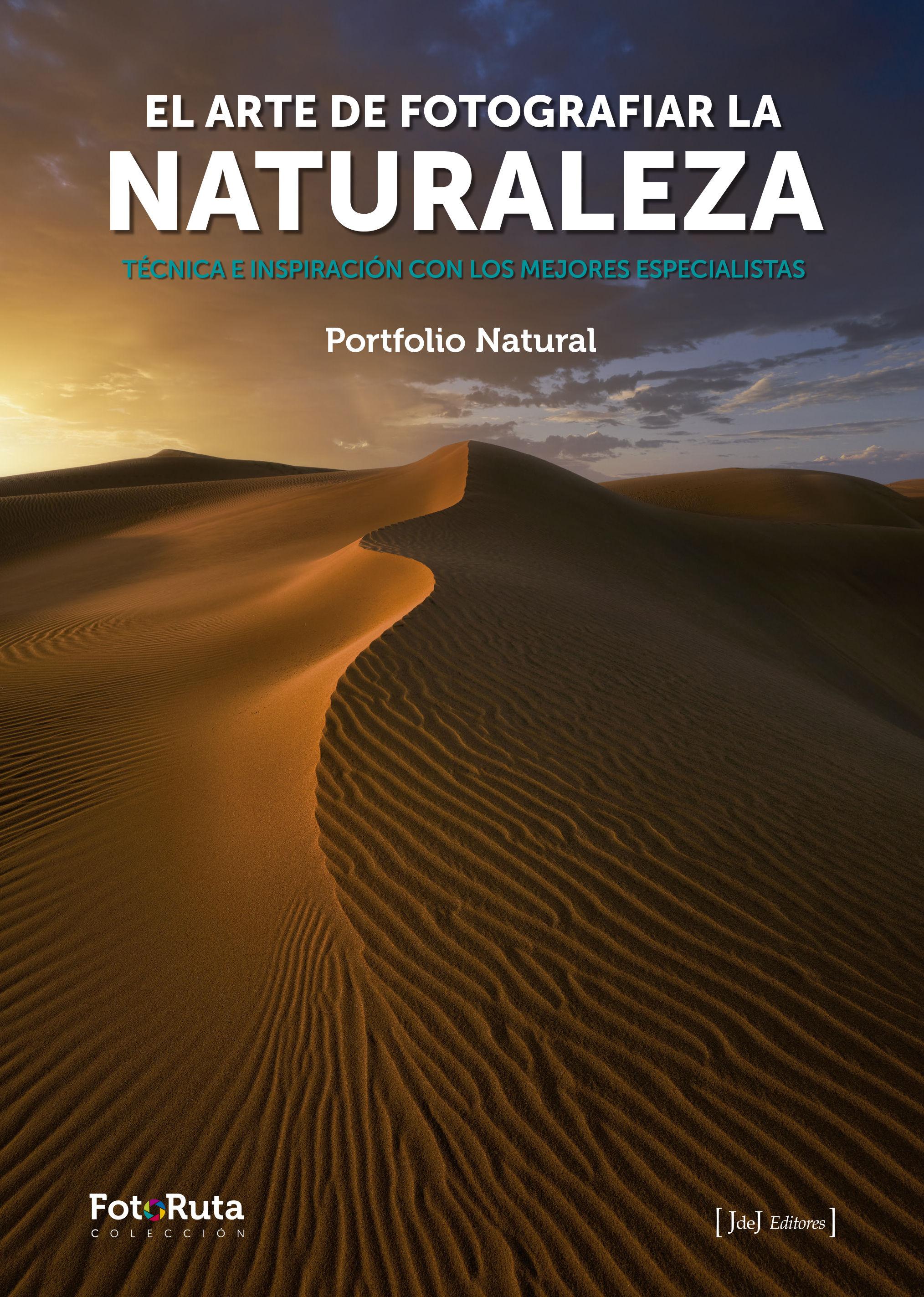 ARTE DE FOTOGRAFIAR LA NATURALEZA EL