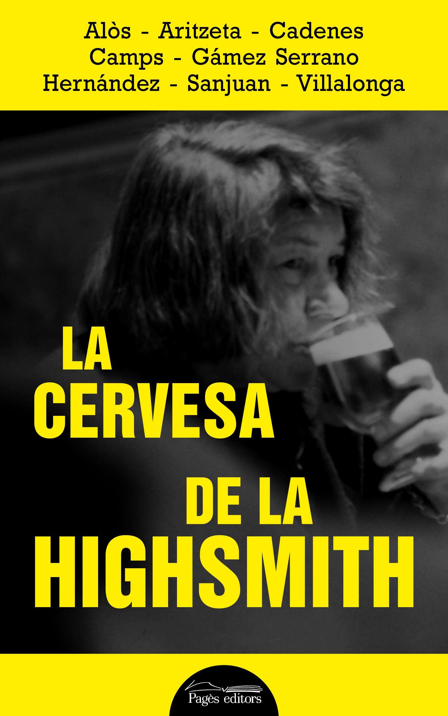 CERVESA DE LA HIGHSMITH LA