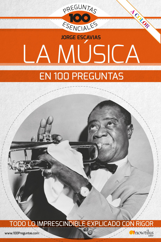 MUSICA EN 100 PREGUNTAS