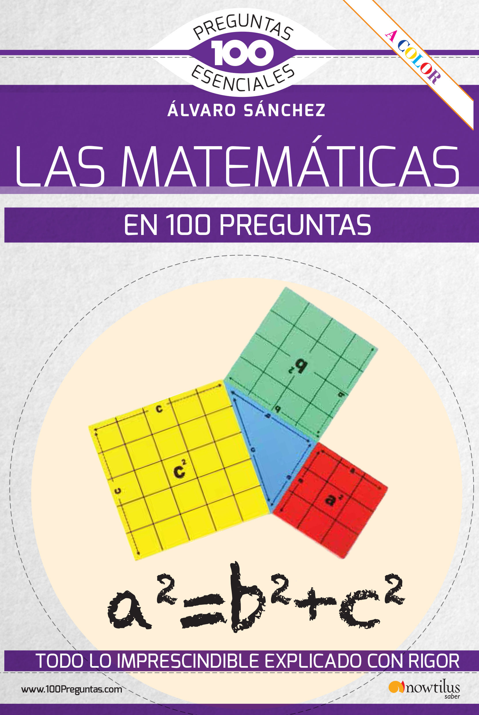 MATEMATICAS EN 100 PREGUNTAS LAS