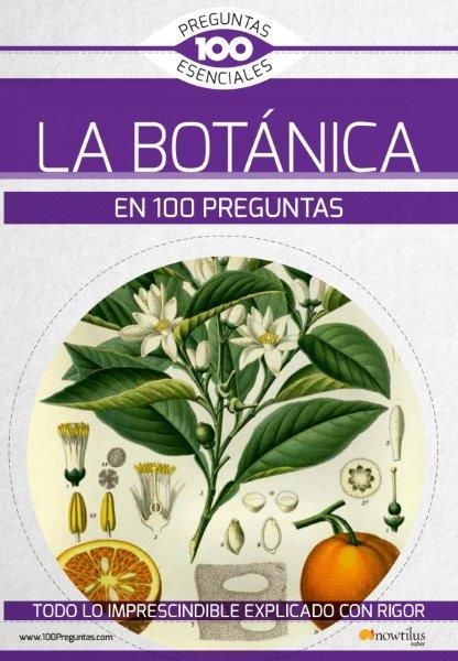 BOTANICA EN 100 PREGUNTAS LA