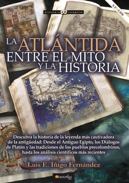 ATLANTIDA ENTRE EL MITO Y LA HISTORIA