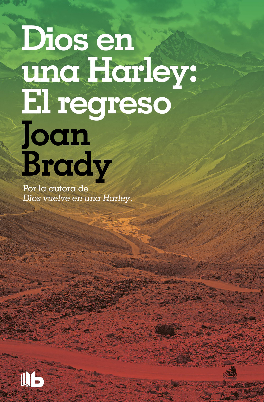 DIOS EN UNA HARLEY EL REGRESO