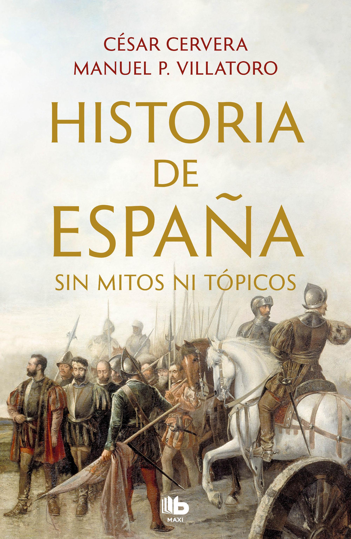 HISTORIA DE ESPAÑA SIN TOPICOS NI TOPICOS