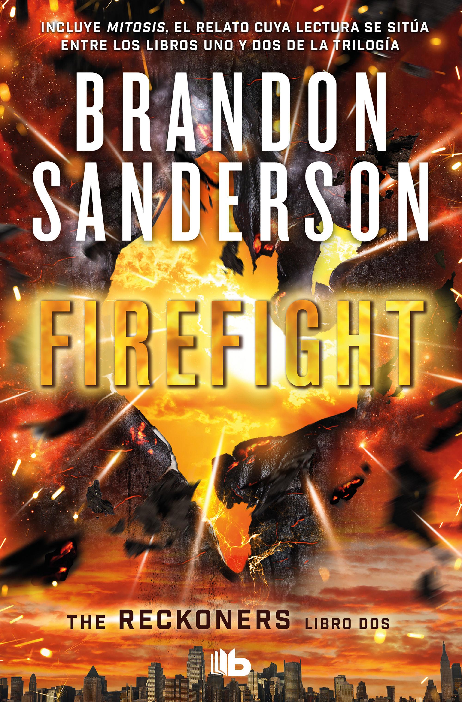 FIREFIGHT TRILOGIA DE LOS RECKONERS 2