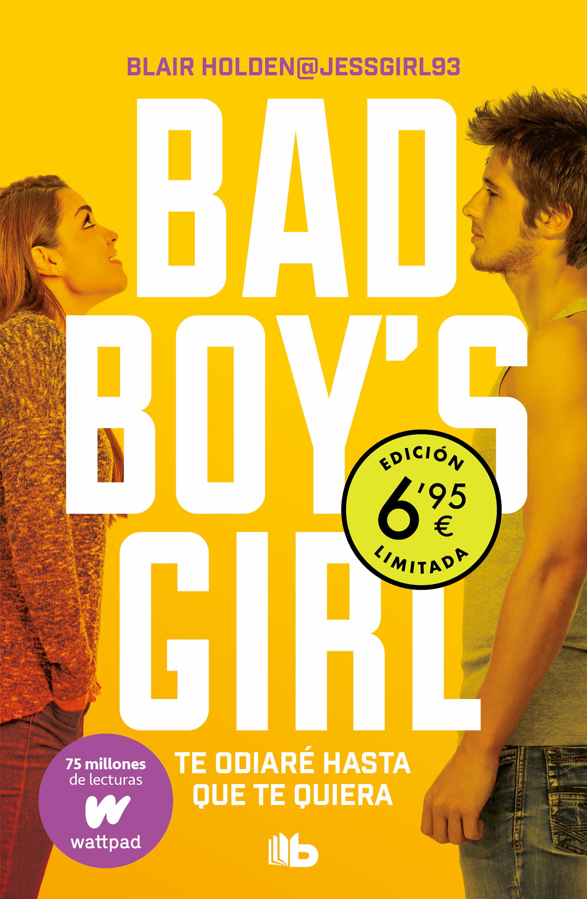 BAD BOY S GIRL 1 TE ODIARE HASTA QUE TE QUIERA