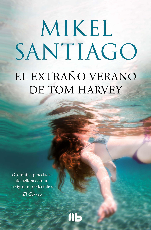 EXTRAÑO VERANO DE TOM HARVEY EL