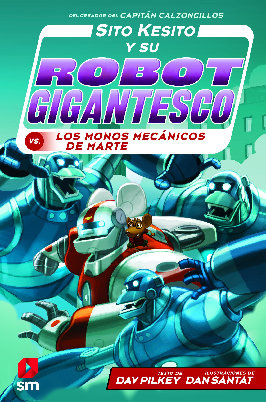 SITO KESITO Y SU ROBOT CONTRA LOS MONOS