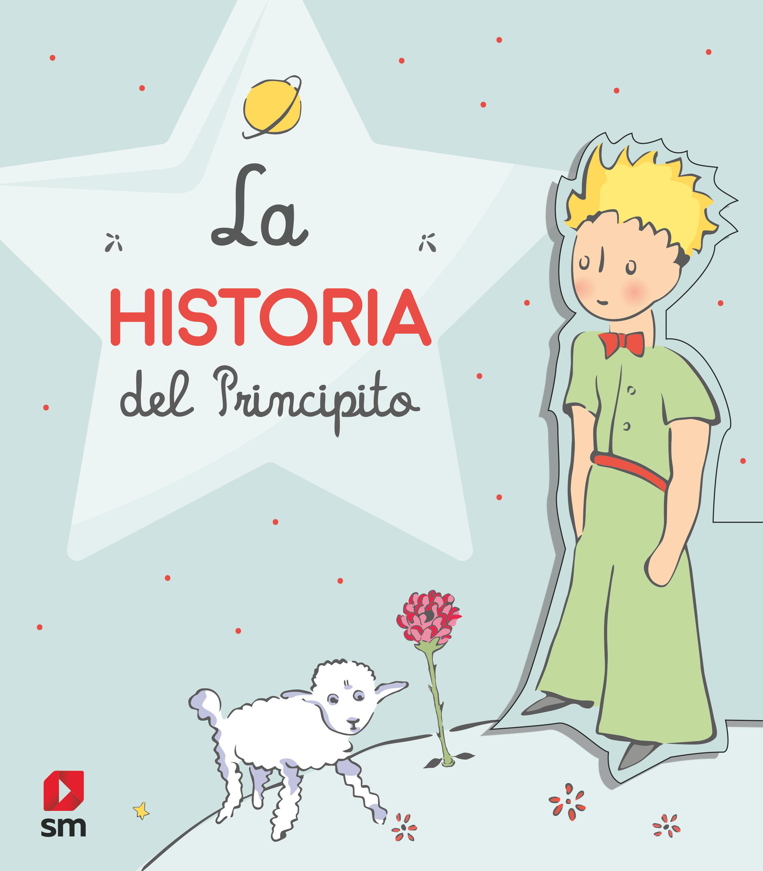 HISTORIA DEL PRINCIPITO LA