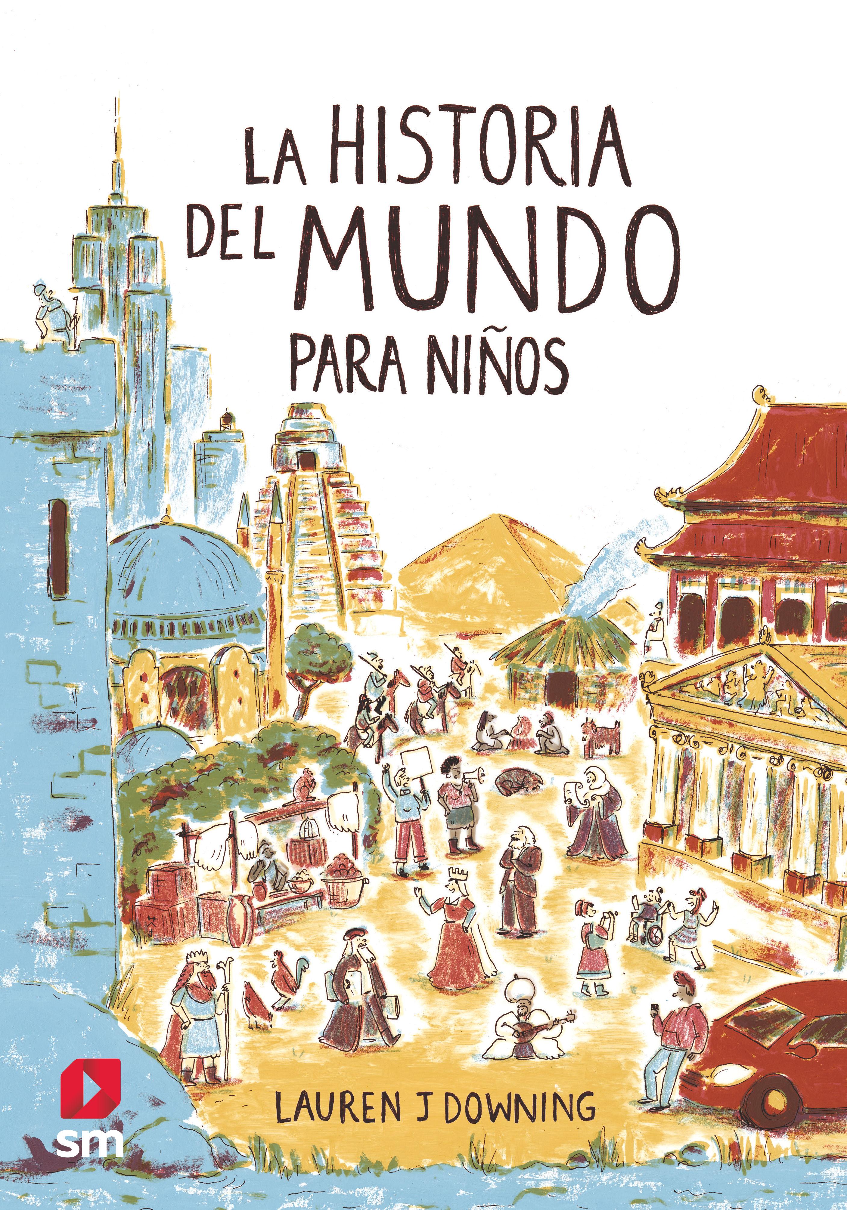 HISTORIA DEL MUNDO PARA NIÑOS LA