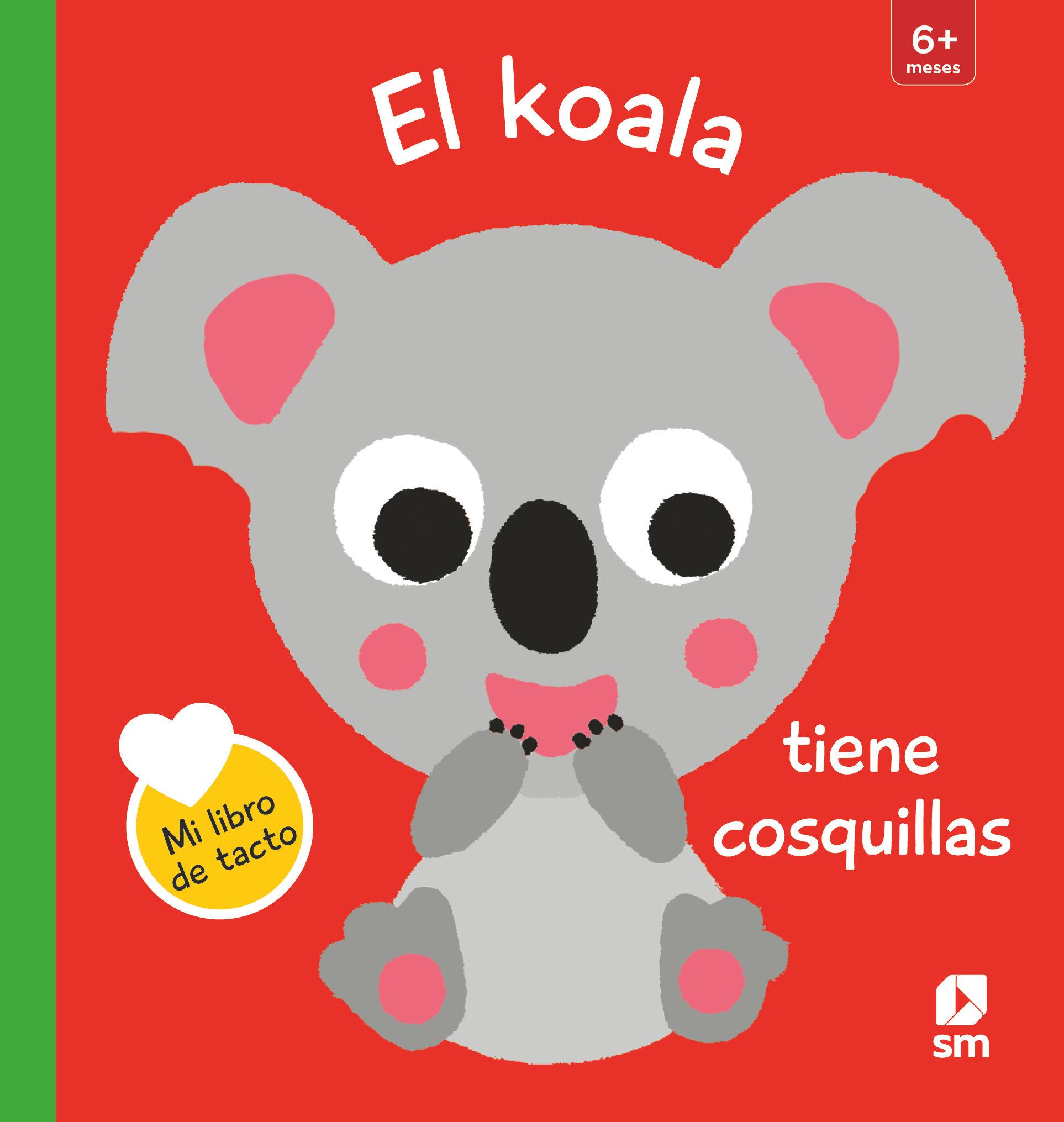 KOALA TIENE COSQUILLAS EL