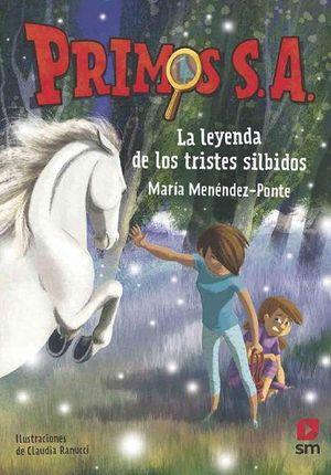 PRIMOS S A 7 LA LEYENDA DE LOS TRISTES SILBIDOS