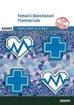 TEMARI I QÜESTIONARI TRANSVERSALS
