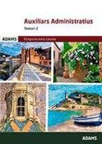 AUXILIARS ADMINISTRATIUS CORPORACIONS LOCALS TEMARI 2
