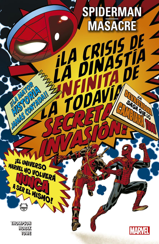 SPIDERMAN  MASACRE: LA CRÍSIS DE LA DINASTIA INFINITA DE LA TODAVÍA SECRETA INV