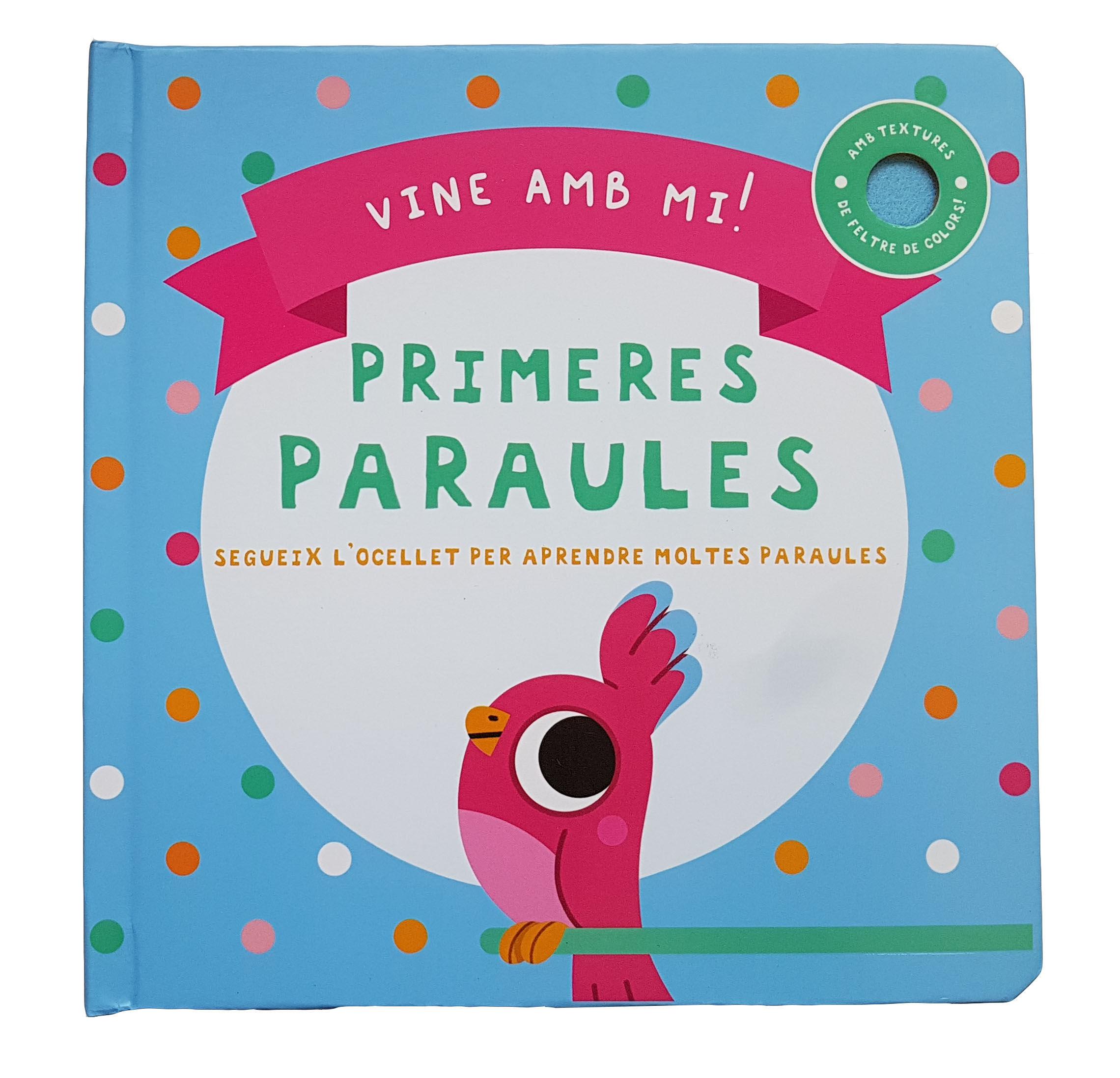 VINE AMB MI PRIMERES PARAULES