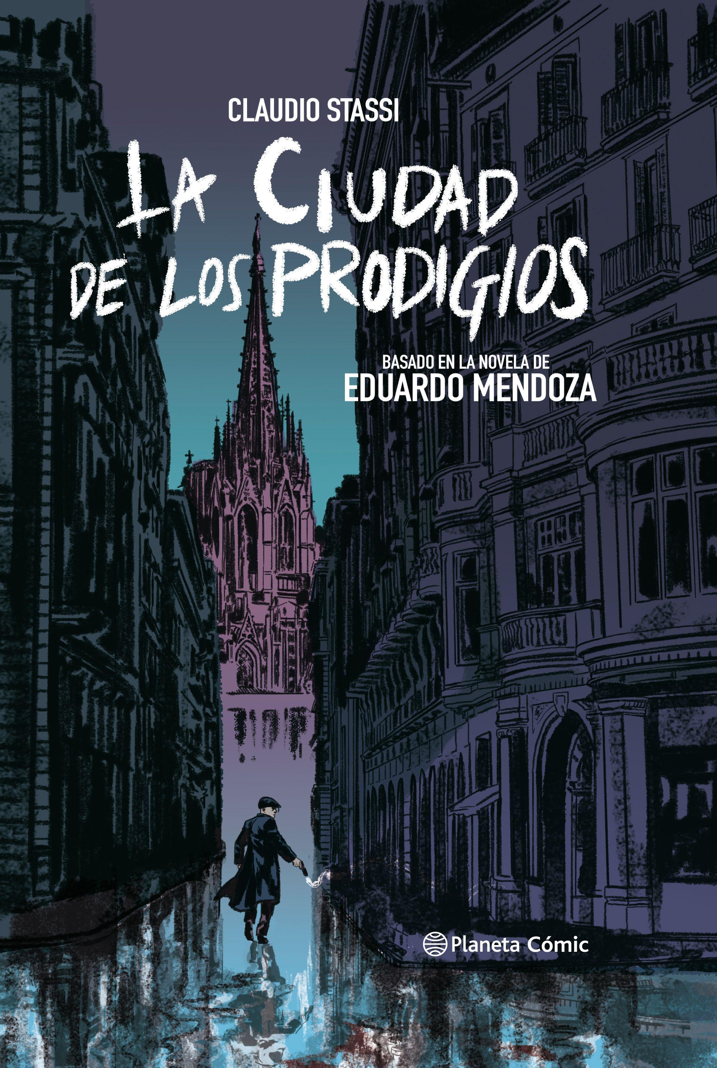CIUDAD DE LOS PRODIGIOS (NOVELA GRÁFICA)