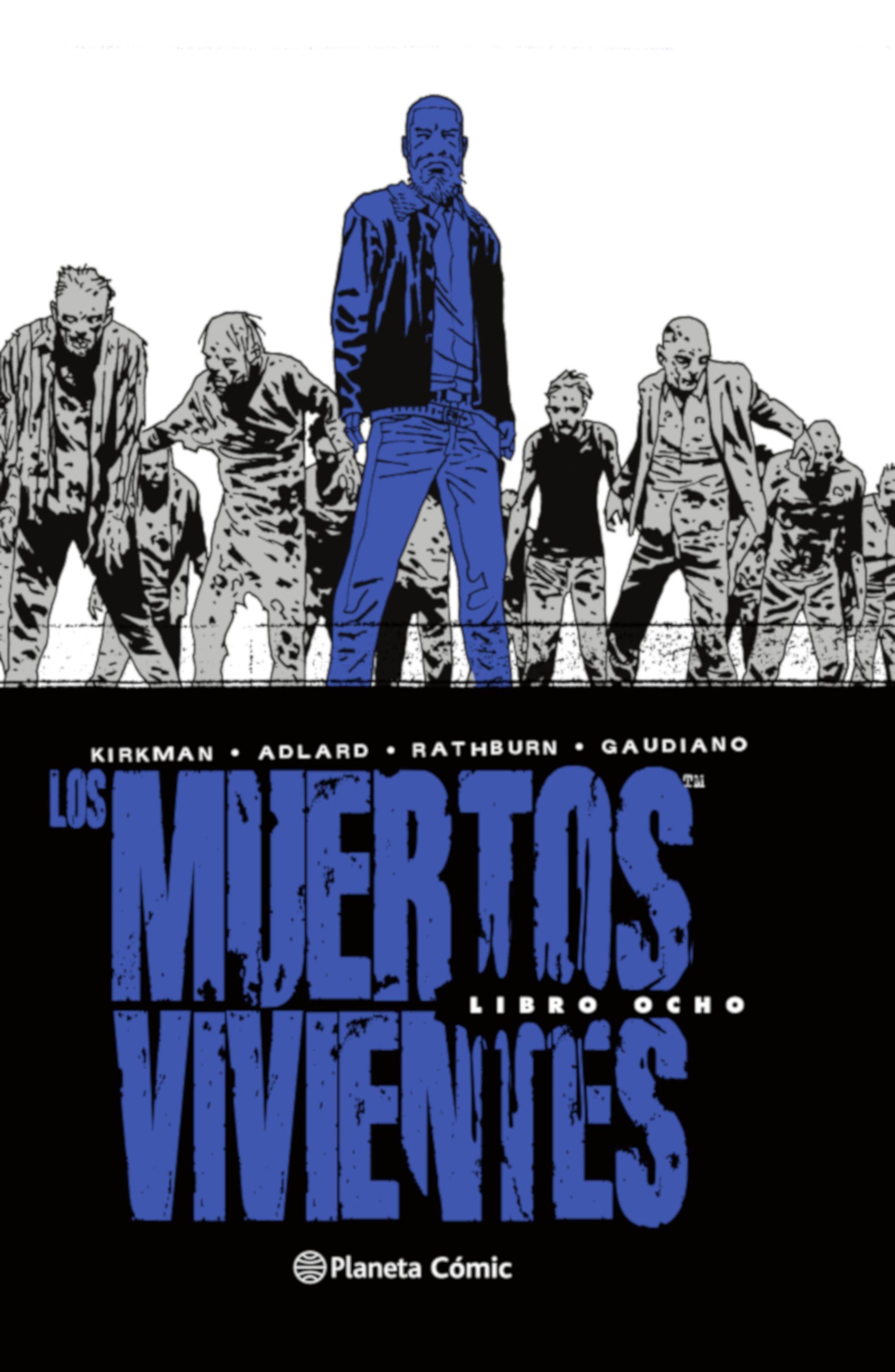 LOS MUERTOS VIVIENTES (INTEGRAL) Nº08/08