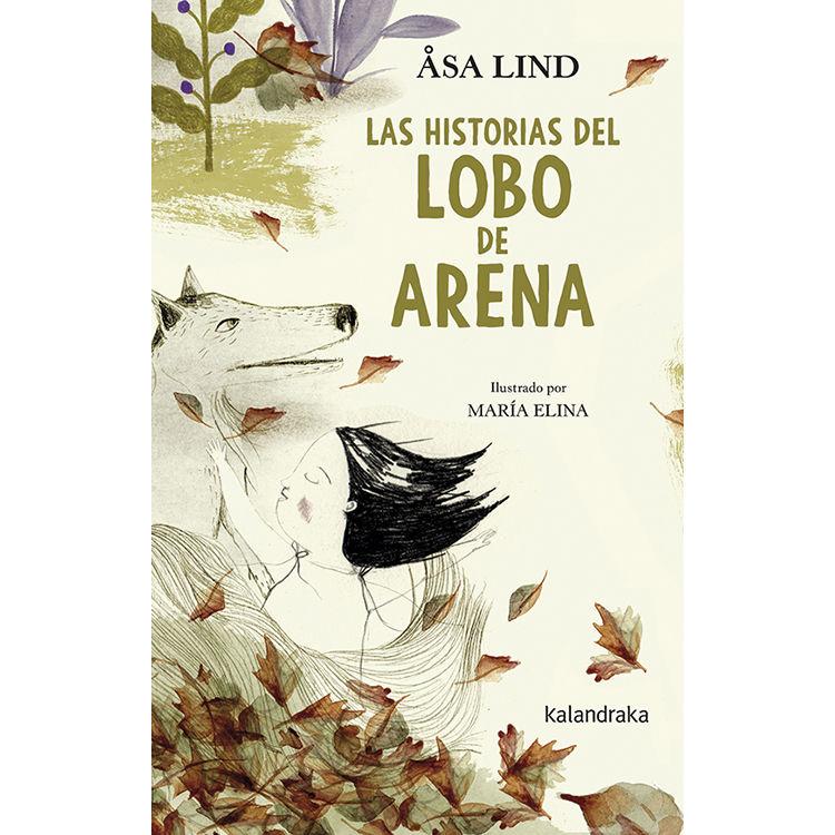 HISTORIAS DEL LOBO DE ARENA