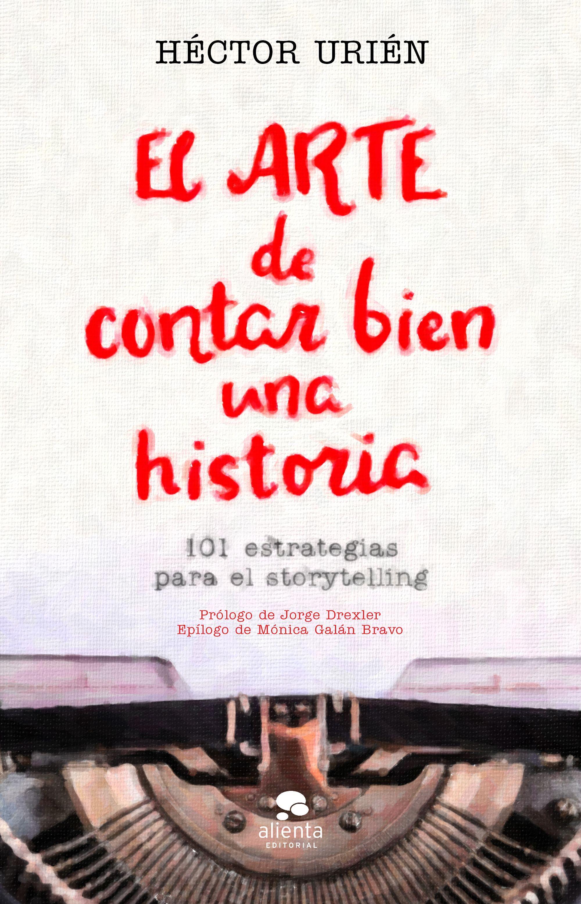 ARTE DE CONTAR BIEN UNA HISTORIA
