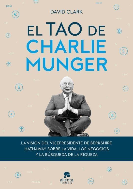 TAO DE CHARLIE MUNGER EL