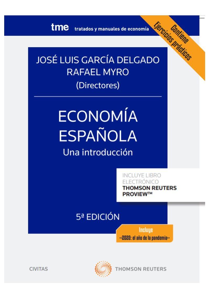 ECONOMÍA ESPAÑOLA UNA INTRODUCCIÓN (PAPEL + E-BOOK)