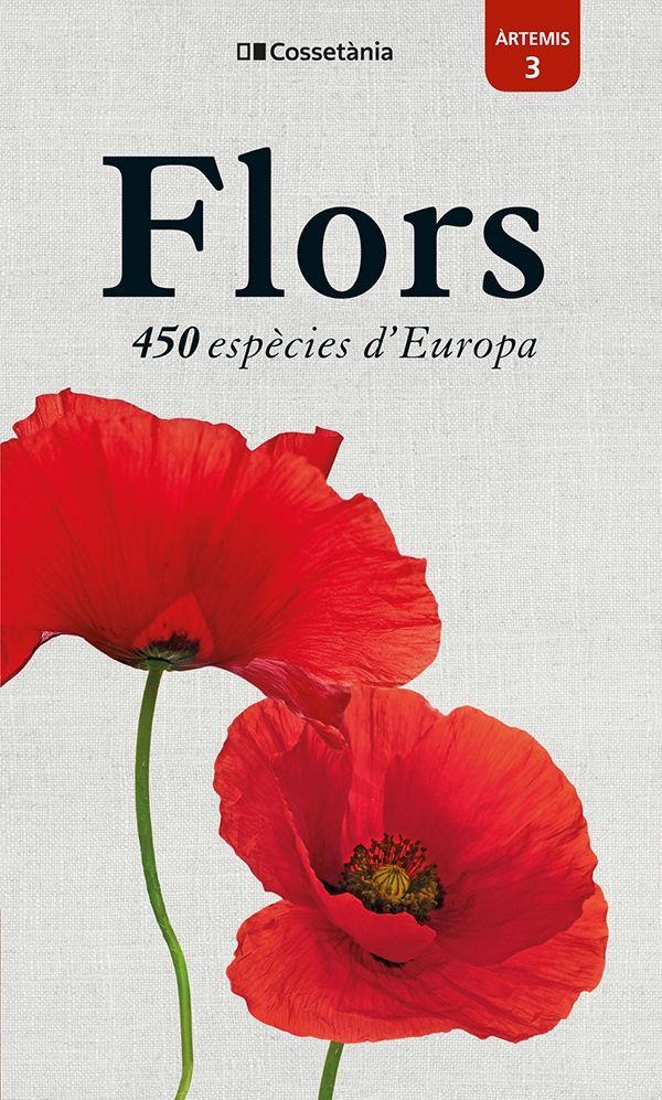 FLORS. 450 ESPÈCIES D'EUROPA