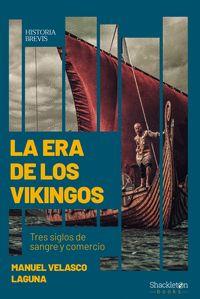 ERA DE LOS VIKINGOS LA
