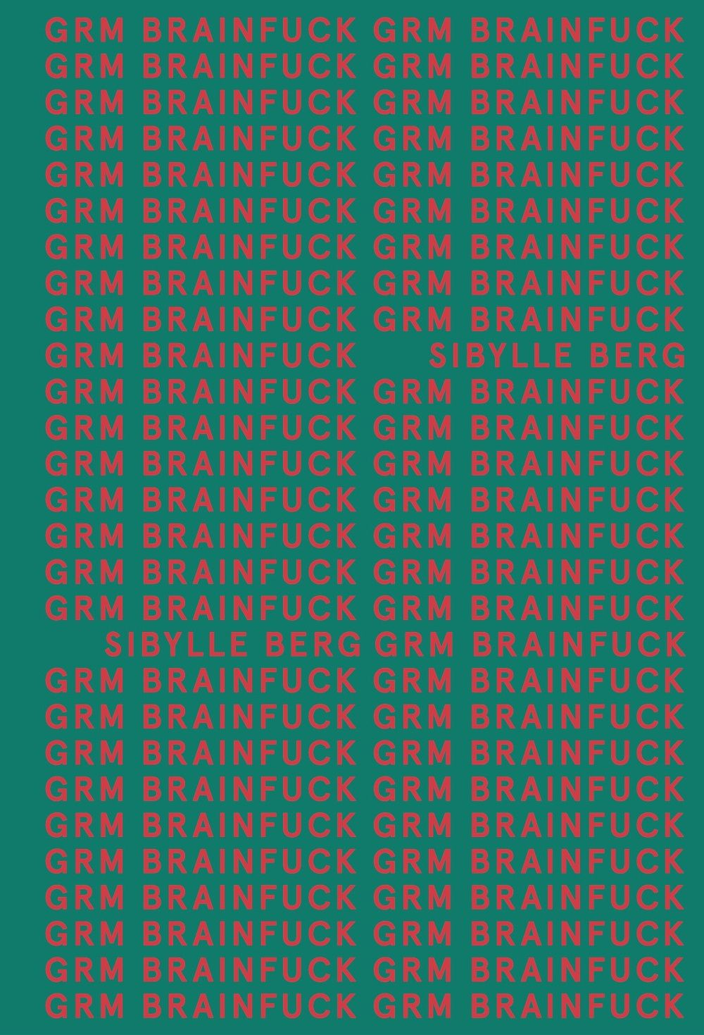 GRM BRAINFUCK