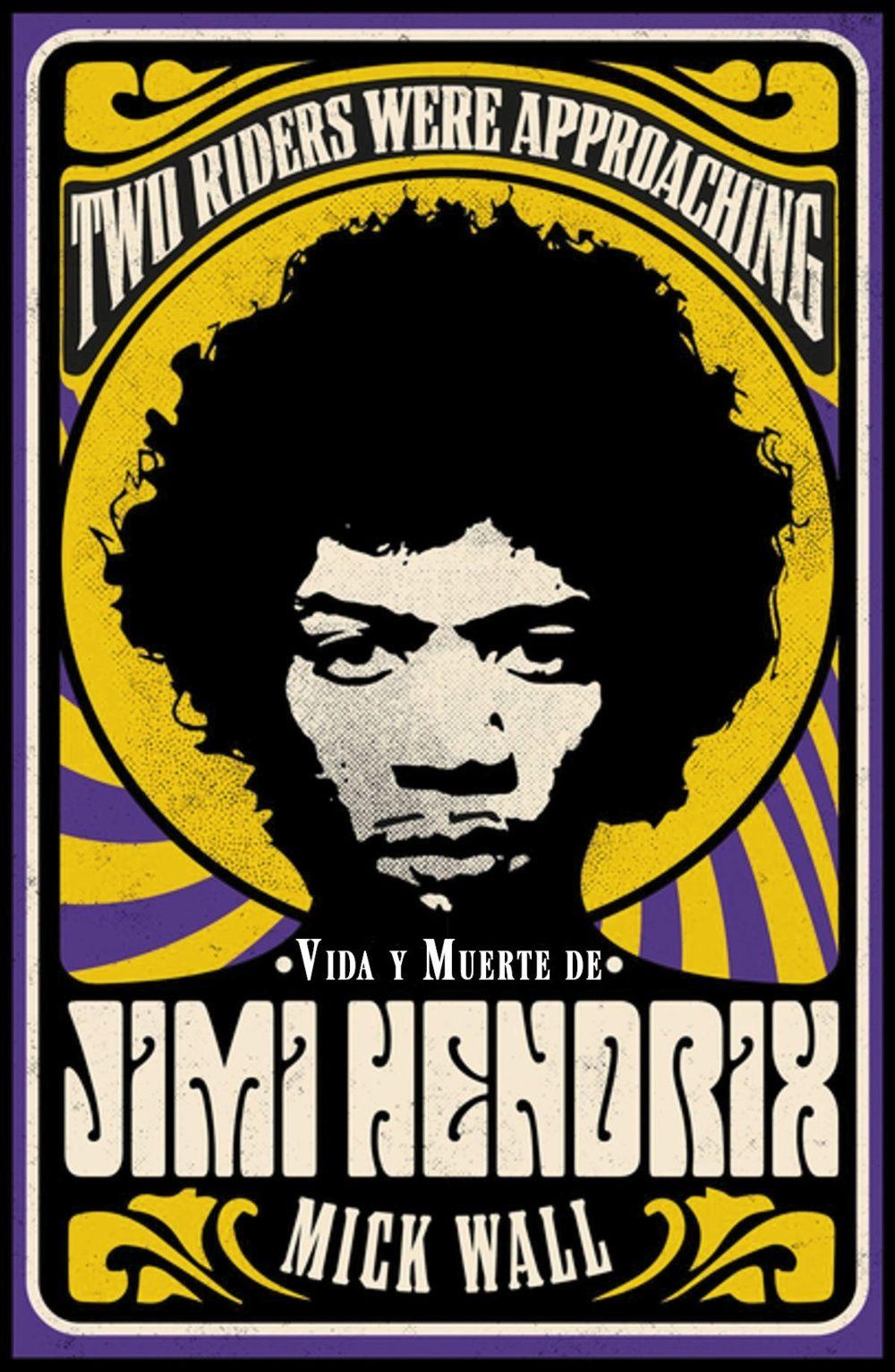 VIDA Y MUERTE DE JIMI HE