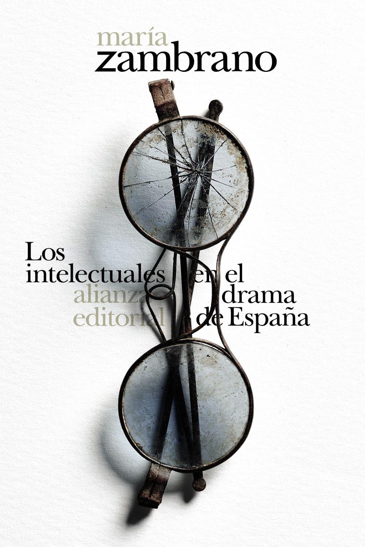 INTELECTUALES EN EL DRAMA DE ESPAÑA