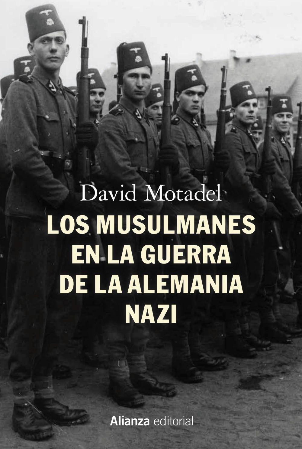 MUSULMANES EN LA GUERRA DE LA ALEMANIA NAZI LOS