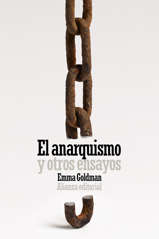 ANARQUISMO Y OTROS ENSAYOS