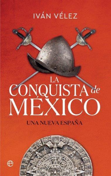 CONQUISTA DE MEXICO LA