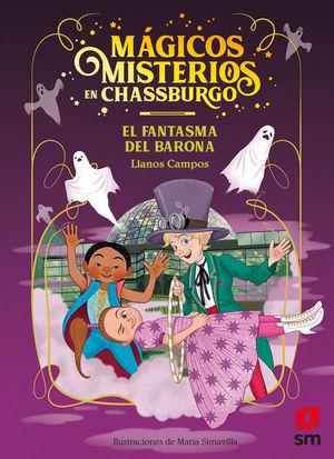 MISTERIOS MAGICOS A CHASSBURG 4 EL FANTASMA DEL BARONA