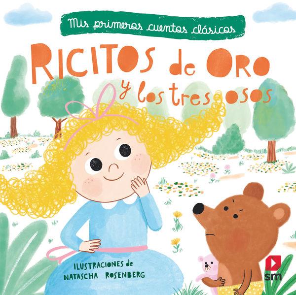RICITOS ORO Y LOS TRES OSOSMIS PRIMEROS CUENTOS CLASICOS