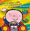 GRAN LIBRO DE LOS VEHICULOS DE NACHO EL