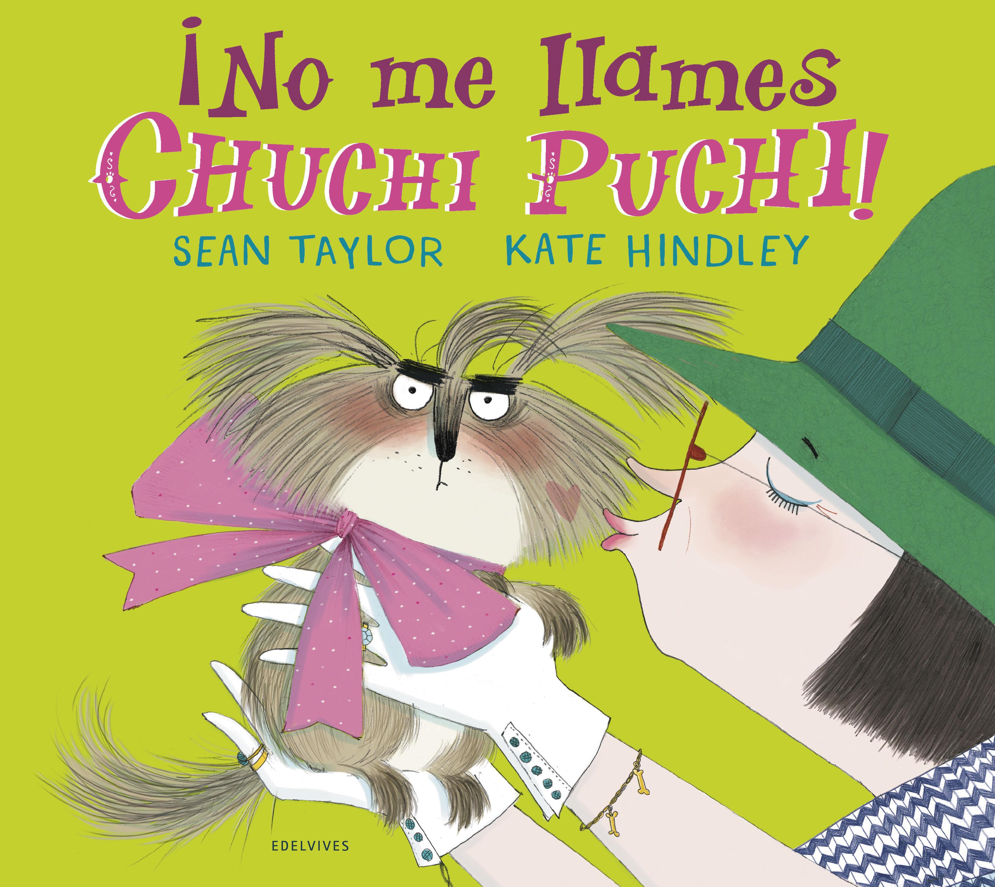 NO ME LLAMES CHUCHI PUCHI!