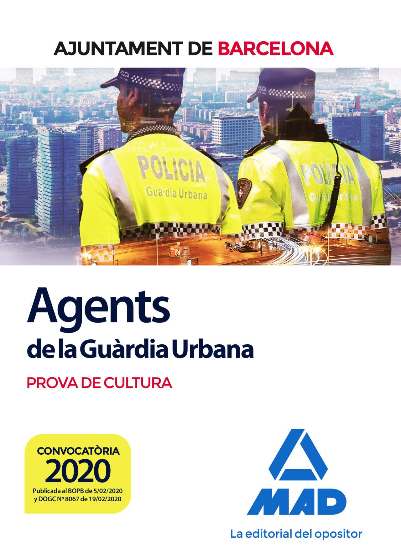 AGENTS DE LA GUÀRDIA URBANA DE L'AJUNTAMENT DE BARCELONA. PROVA DE CULTURA